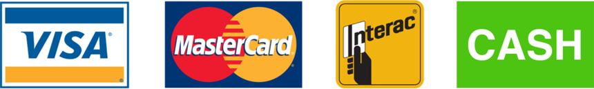 Payment Methods - Visa - MasterCard - Interac - Cash